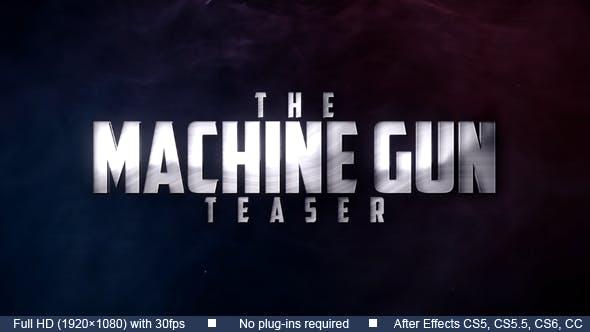 Machine Gun Teaser
