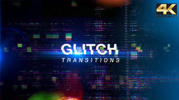 Glitch Transitions 4K by PizzaEffect | VideoHive