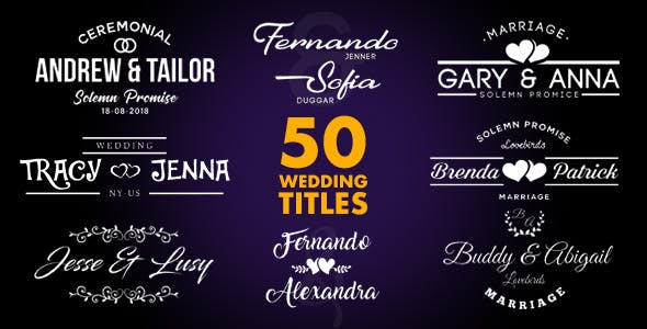 50 Wedding Titles by TemnovProduction | VideoHive