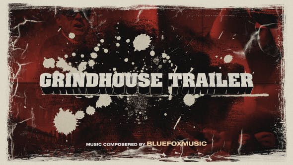 Grindhouse Trailer By Dxvsh Videohive