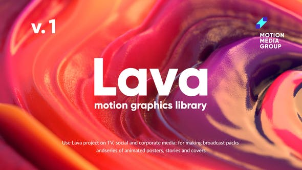Lava | Motion Graphics Library by MotionMediaGroup | VideoHive