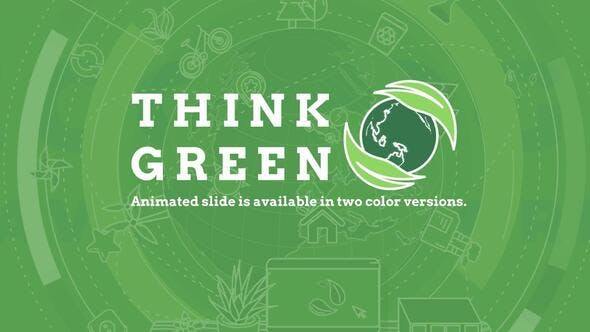Videohive Think Green Free Download