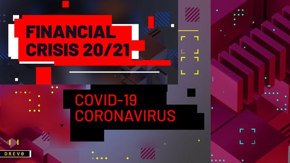 Videohive Financial Crisis/ Coronavirus COVID-19/ Business Analytics/ Virus/ Techno Blog/ Youtube Intro/ TV/ I Free Download