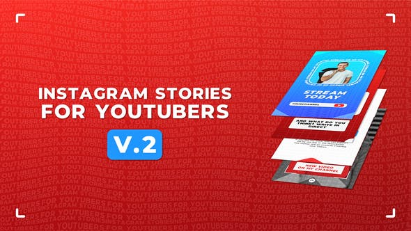Videohive Instagram Stories For YouTubers v.2 Free Download