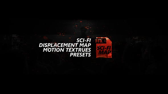 Sci-fi Displacement Map Motion Textrues Presets - 7