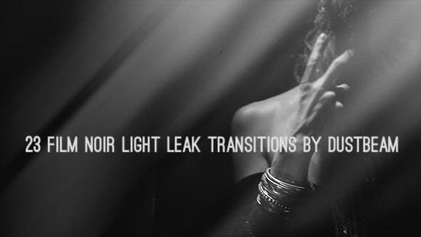 Film Noir Leak Transitions by DustBeam | VideoHive